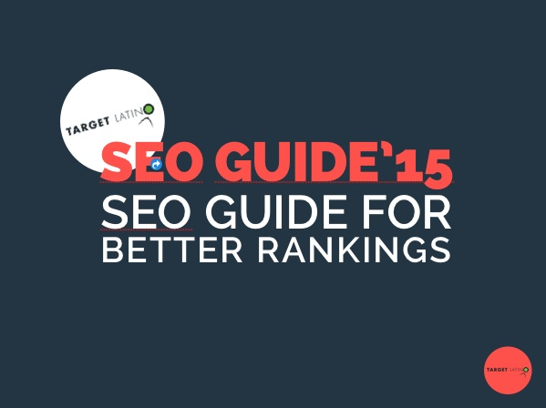 SEO 2015 Guide for Better Rankings